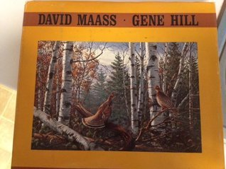 A Gallery of Waterfowl and Upland Birds  by  David Maass