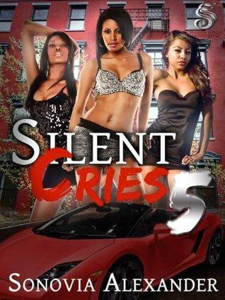 Silent Cries 5  by  Sonovia Alexander