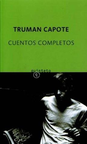 Cuentos Completos Truman Capote