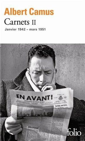 Carnets II : Janvier 1942 - mars 1951  by  Albert Camus