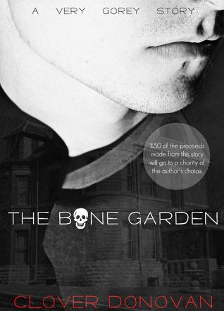 The Bone Garden (The Goreys, #0.5) Christian Marotti