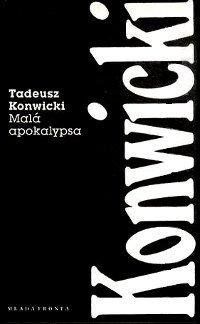 Malá apokalypsa Tadeusz Konwicki