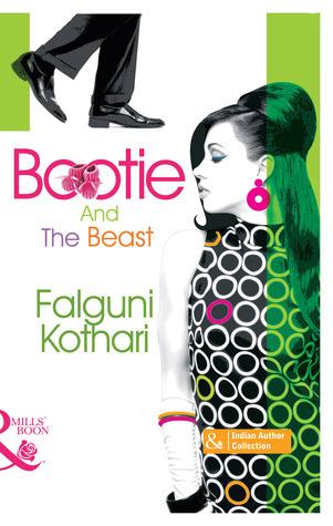 Bootie and the Beast  by  Falguni Kothari