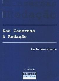 Das casernas à redação  by  Paulo Mercadante
