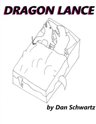 Dragon Lance  by  Dan Schwartz