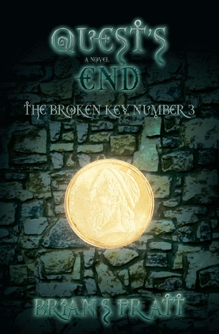 Quests End: The Broken Key #3  by  Brian S. Pratt