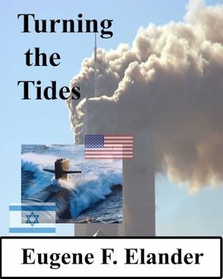 Turning the Tides  by  Eugene Elander