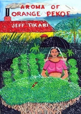 Aroma of Orange Pekoe Jeff Tikari