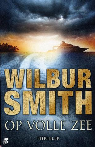 Op Volle Zee  by  Wilbur Smith