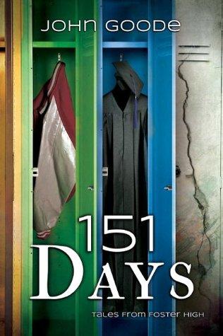 151 Days John  Goode