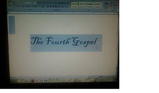 A Fragment of the Fourth Gospel in the 21st Century  by  Tom Ferguson