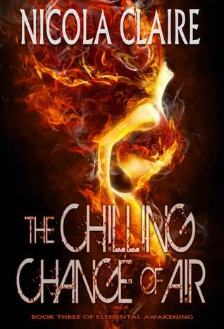 The Chilling Change Of Air (Elemental Awakening, #3)  by  Nicola Claire