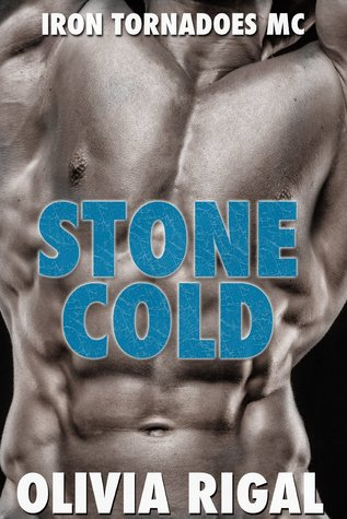 Stone Cold (Iron Tornadoes MC #1)  by  Olivia Rigal