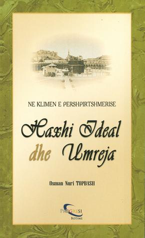 Haxhi Ideal dhe Umreja Osman Nuri Topbas