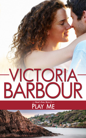 Play Me (Hearts Ease, #3) Victoria Barbour