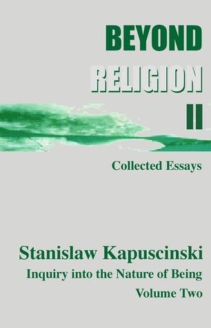 Beyond Religion Volume II, (eBook) 52 Essays  by  Stan I.S. Law