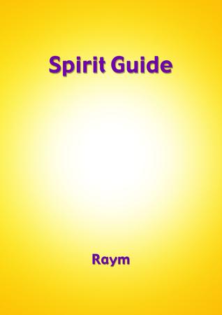 Spirit Guide Raym Richards