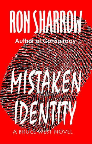 Mistaken Identity  by  Ron Sharrow