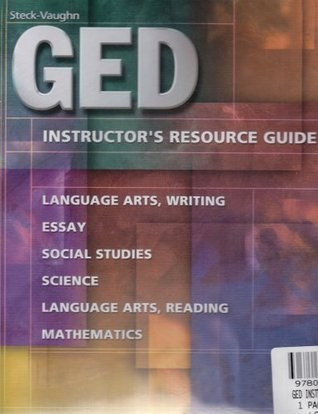 Steck-Vaughn GED: Instructors Guide 2001  by  Steck-Vaughn Company