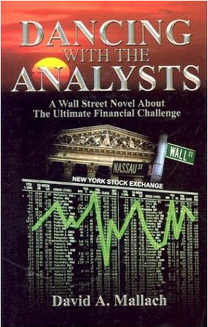 Dancing With The Analysts David A. Mallach