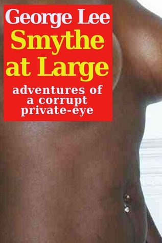 Smythe at Large  by  George Lee
