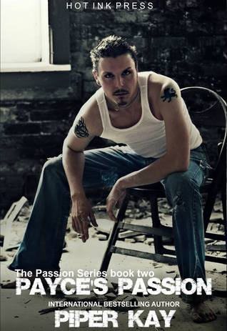 Payces Passion (The Passion, #2)  by  Piper Kay