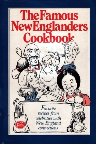 The Famous New Englanders Cookbook  by  Sandra Taylor