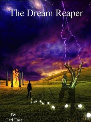 The Dream Reaper  by  Carl East