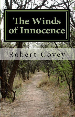 The Winds of Innocence  by  Robert Covey