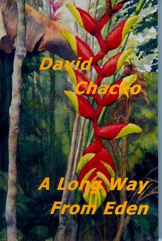 A Long Way From Eden David Chacko