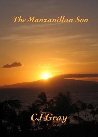 The Manzanillan Son CJ Gray