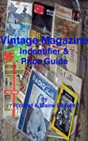Vintage Magazines Identifier and Price Guide Richard & Elaine Russell