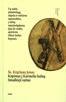 Kopimas į Karmelio kalną. Smulkieji raštai. John of the Cross