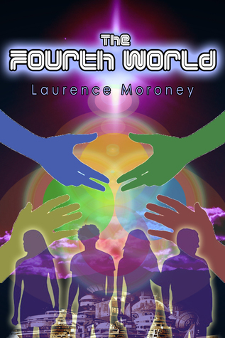 The Fourth World  by  Laurence Moroney