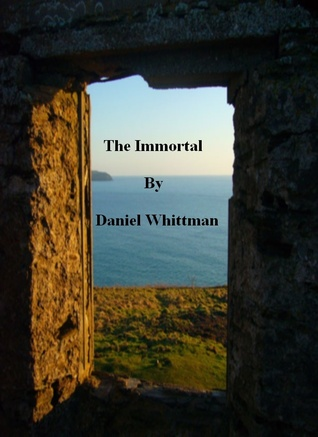 The Immortal  by  Daniel Whittman