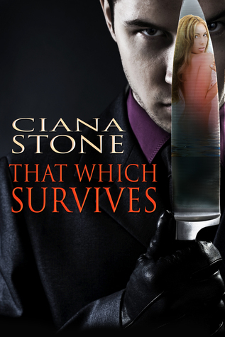 That Which Survives Ciana Stone
