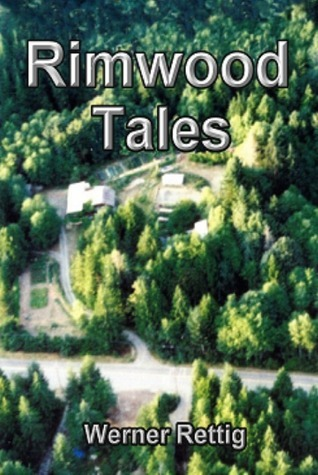 Rimwood Tales  by  Werner Rettig