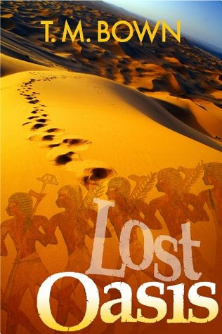Lost Oasis T.M. Bown