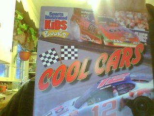 Cool cars (Sports illustrated for kids book)  by  Joel Poiley