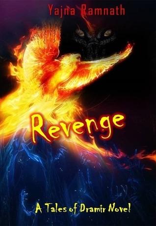Revenge (Tales of Dramir, #2) Yajna Ramnath