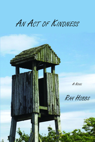An Act of Kindness  by  Ray Hobbs