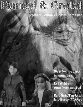 Two Languages Books - Hansel & Gretel Jacob Grimm
