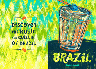 Brazil: Sounds and Colours Russell Slater