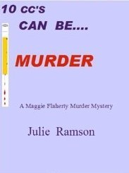 10ccs Can Be....Murder (Maggie Flaherty, #2)  by  Julie Ramson