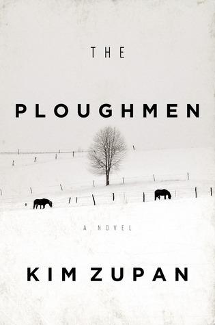 The Ploughmen: A Novel  by  Kim Zupan