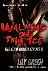 Walking On Thin Ice: The Cold Brush Stroke 2  by  Lily Green