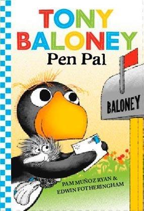 Tony Baloney: Pen Pal Pam Muñoz Ryan