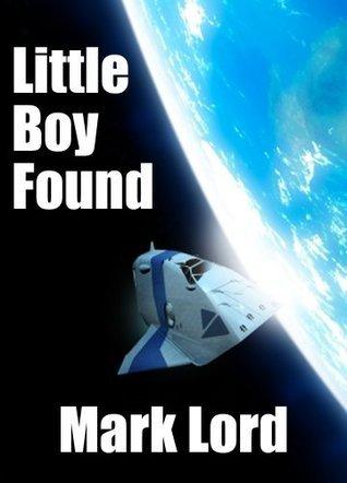 Little Boy Found Mark Lord