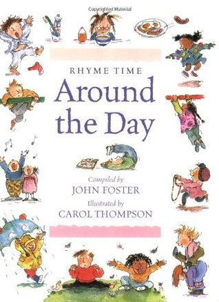 Rhyme Time: Around the Day  by  John   Foster
