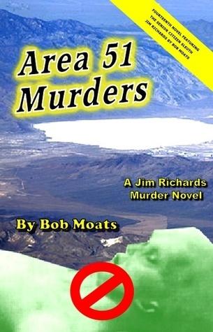 Area 51 Murders  by  Bob Moats